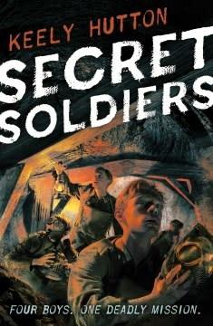 Farrar, Straus and Giroux (BYR) Secret Soldiers