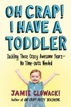 Gallery Books Oh Crap! I Have a Toddler