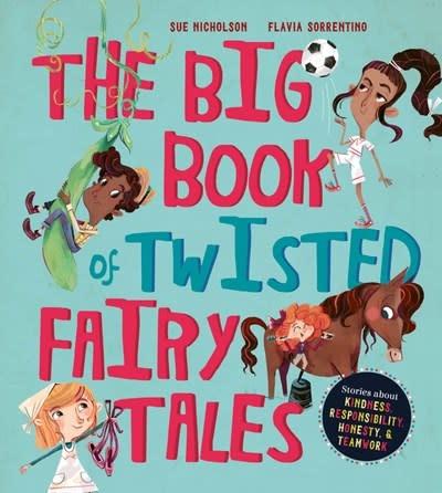 QEB Publishing The Big Book of Twisted Fairy Tales