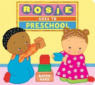 Schwartz & Wade Rosie Goes to Preschool