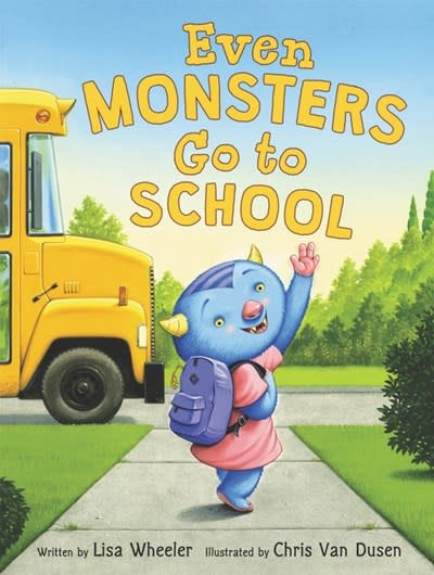Balzer + Bray Even Monsters Go to School