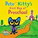 HarperFestival Pete the Kitty's First Day of Preschool