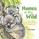 Roaring Brook Press Homes in the Wild