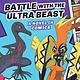 Scholastic Inc. Battle with the Ultra Beast (Pokémon Comic Novel #1)