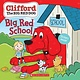 Scholastic Inc. Clifford: Big Red School