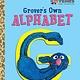 Golden Books Grover's Own Alphabet (Sesame Street)