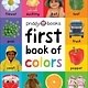 Priddy Books First 100 Soft to Touch: First Book of Colors Padded