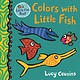 Candlewick Colors with Little Fish