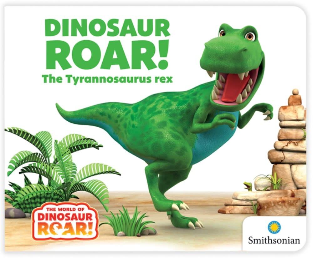 Curiosity Books Dinosaur Roar! The Tyrannosaurus rex