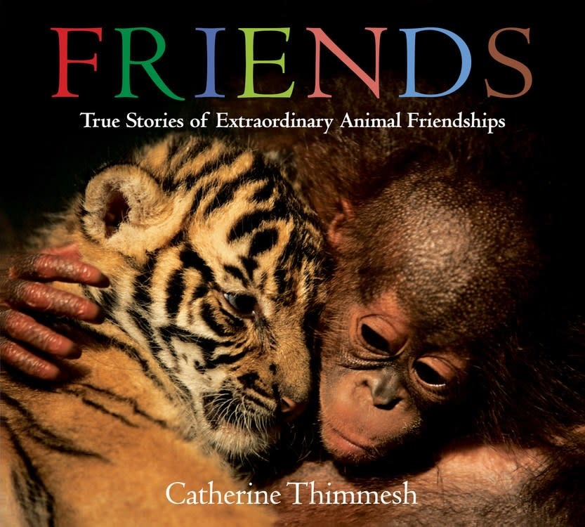 HMH Books for Young Readers Friends (board book): True Stories of Extraordinary Animal Friendships