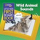 National Geographic Children's Books National Geographic Kids Little Kids First Board Book: Wild Animal Sounds
