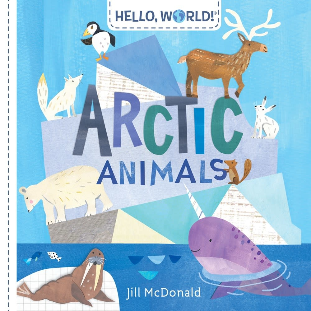 Doubleday Books for Young Readers Hello, World! Arctic Animals