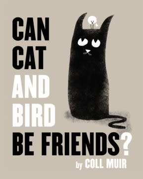 HarperCollins Can Cat and Bird Be Friends?