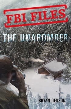 Roaring Brook Press FBI Files: The Unabomber