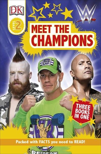 DK Children DK Readers Level 2: WWE Meet the Champions