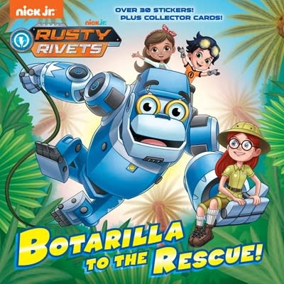 Random House Books for Young Readers Botarilla to the Rescue! (Rusty Rivets)