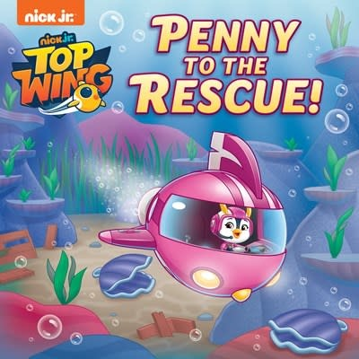 Random House Books for Young Readers Penny to the Rescue! (Top Wing)