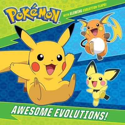 Random House Books for Young Readers Awesome Evolutions! (Pokémon)