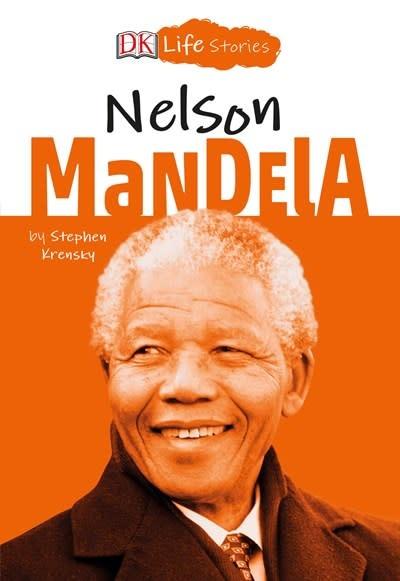 DK Children DK Life Stories: Nelson Mandela