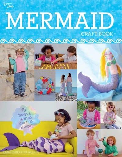 GMC Publications The Mermaid Craft Book