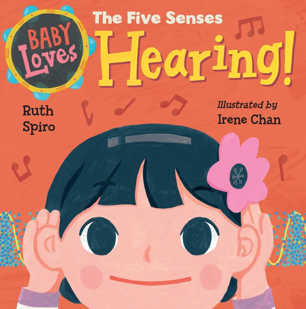 Charlesbridge Baby Loves the Five Senses: Hearing!