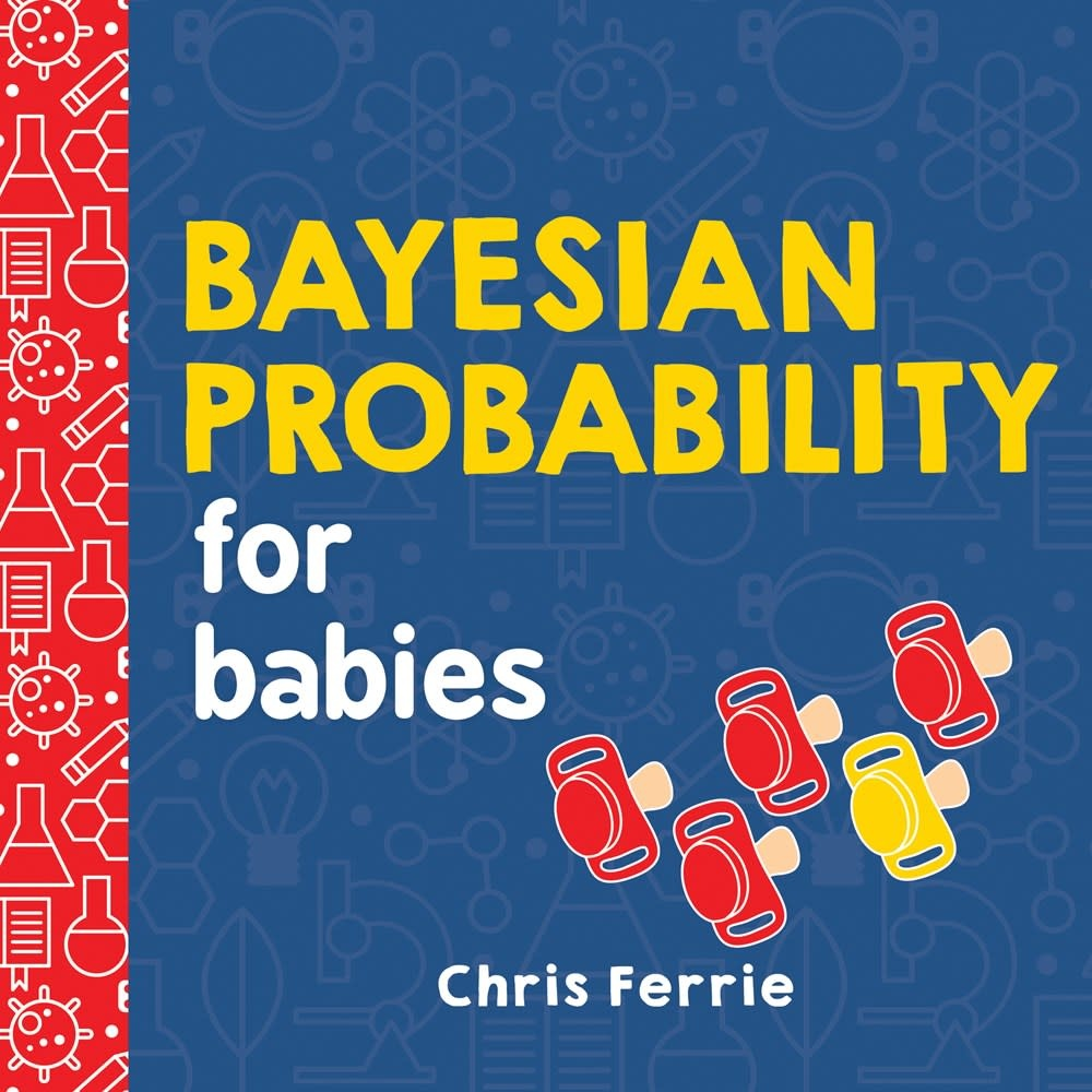 Sourcebooks Jabberwocky Bayesian Probability for Babies