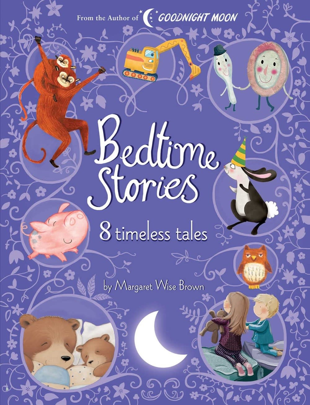 Silver Dolphin Books Bedtime Stories: 8 Timeless Tales by Margaret Wise Brown