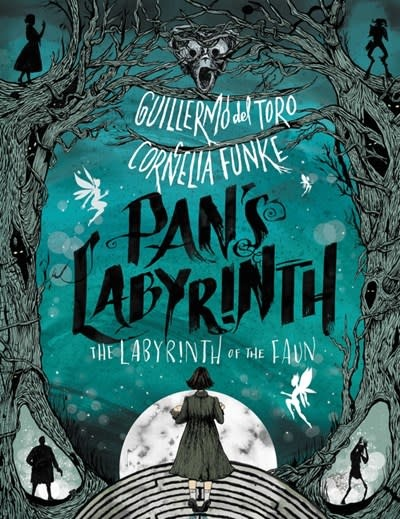 Katherine Tegen Books Pan's Labyrinth: The Labyrinth of the Faun