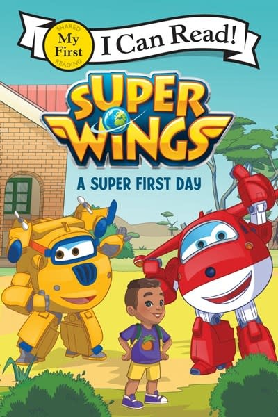 HarperCollins Super Wings: A Super First Day (I Can Read, Lvl Pre-1)