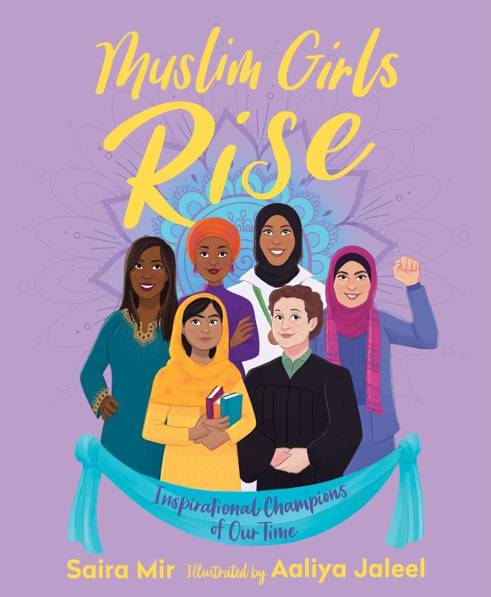 Salaam Reads / Simon & Schuster Books for Young Re Muslim Girls Rise: Inspirational Champions of Our Time