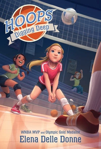 Simon & Schuster Books for Young Readers Hoops: Digging Deep