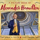 Holiday House A Picture Book of Alexander Hamilton