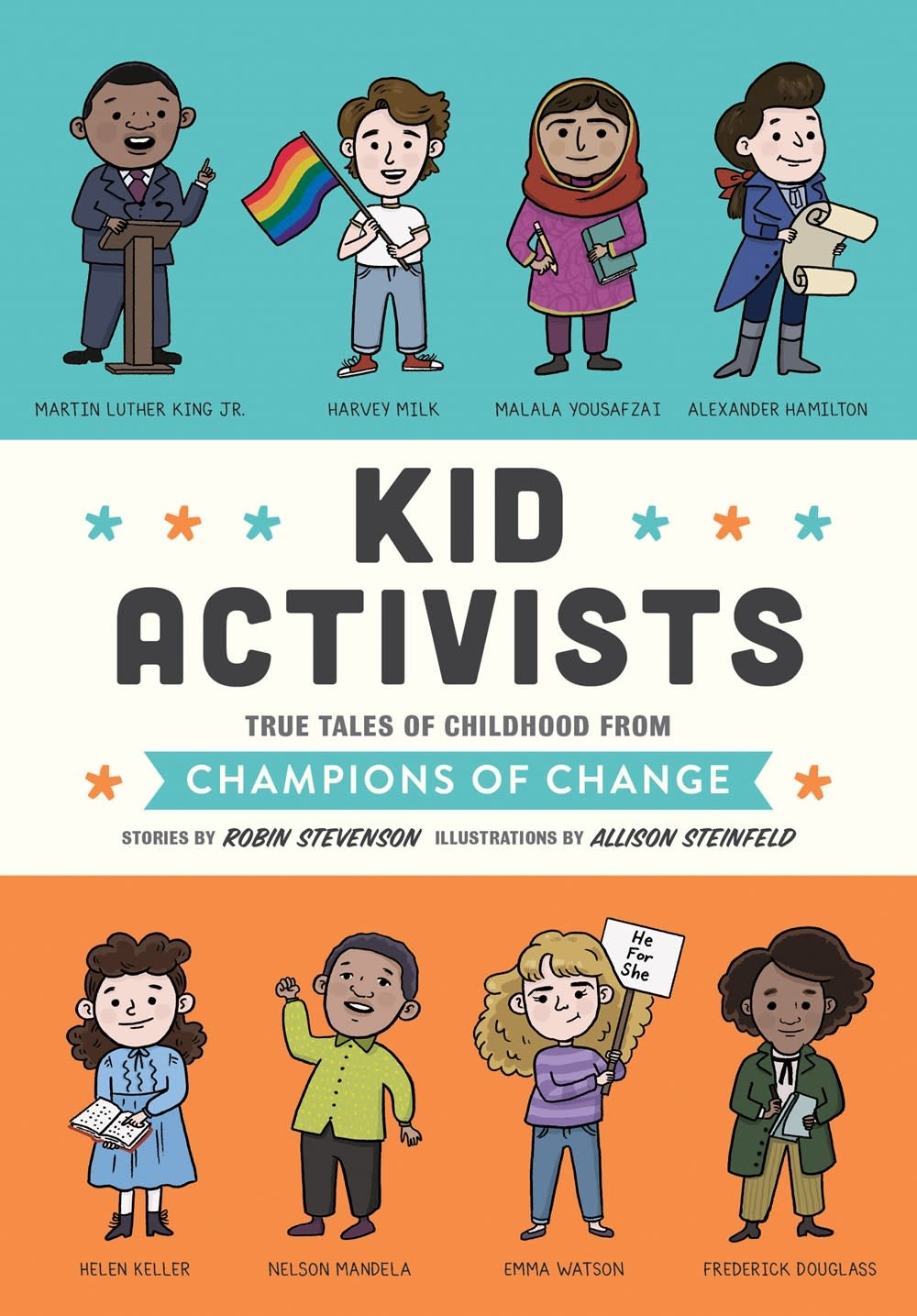 Quirk Books Kid Activists: True Tales of Childhood from Champions of Change