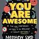 Sourcebooks Jabberwocky You Are Awesome: Find Your Confidence and Dare...
