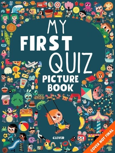 Clever Publishing My First Quiz Picture Book