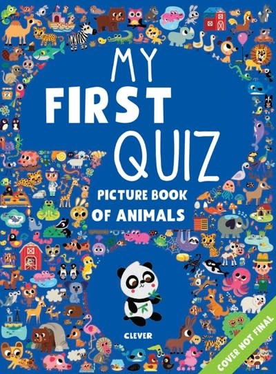 Clever Publishing My First Quiz Picture Book of Animals