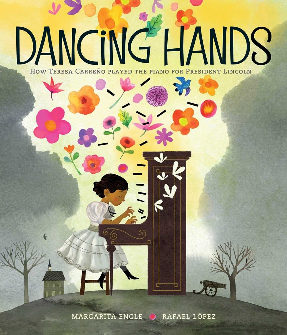 Atheneum Books for Young Readers Dancing Hands: How Teresa Carreno Played the Piano for President Lincoln