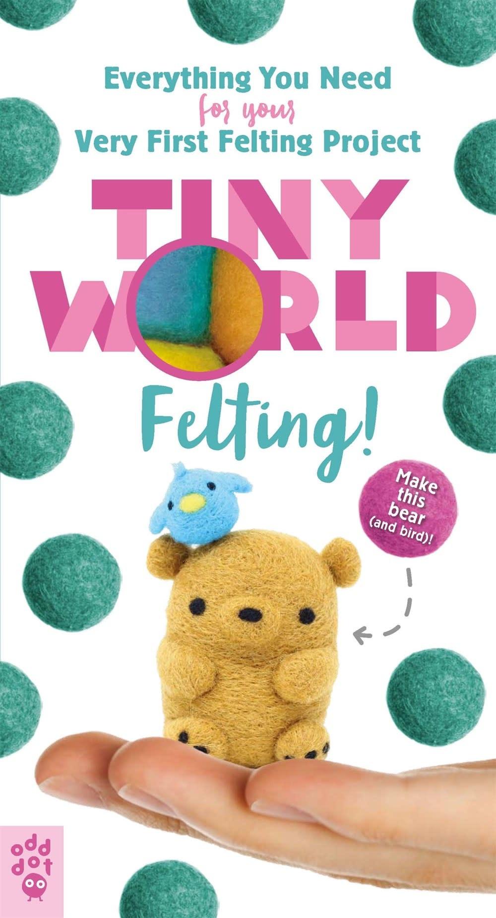 Odd Dot Tiny World: Felting!
