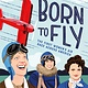 Roaring Brook Press Born to Fly: The First Women's Air Race Across America
