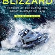 Henry Holt and Co. (BYR) True Rescue: Into the Blizzard: Heroism at Sea... 1978