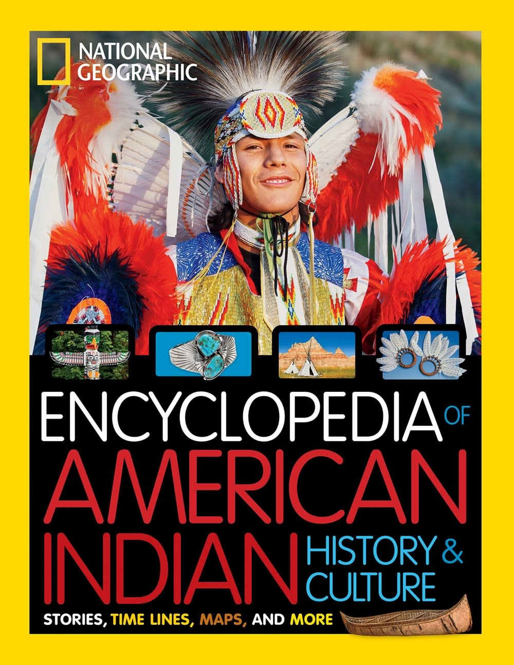 National Geographic Children's Books Nat Geo Kids Encyclopedia of American Indian History and Culture