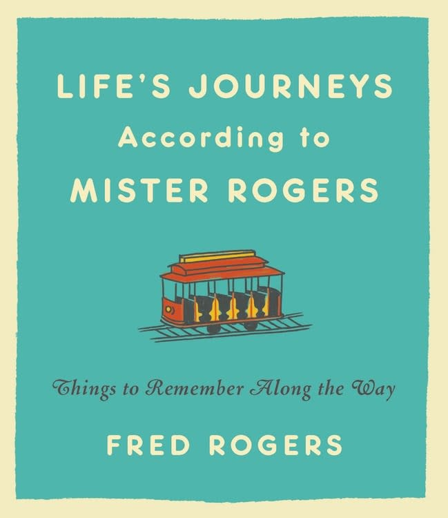 Hachette Books Life's Journeys According to Mister Rogers