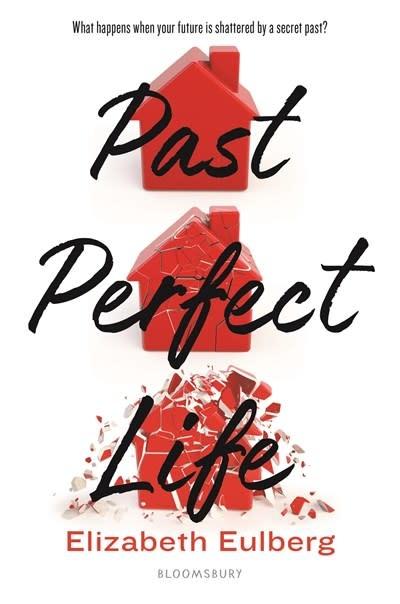 Bloomsbury YA Past Perfect Life
