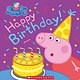 Scholastic Inc. Happy Birthday! (Peppa Pig)