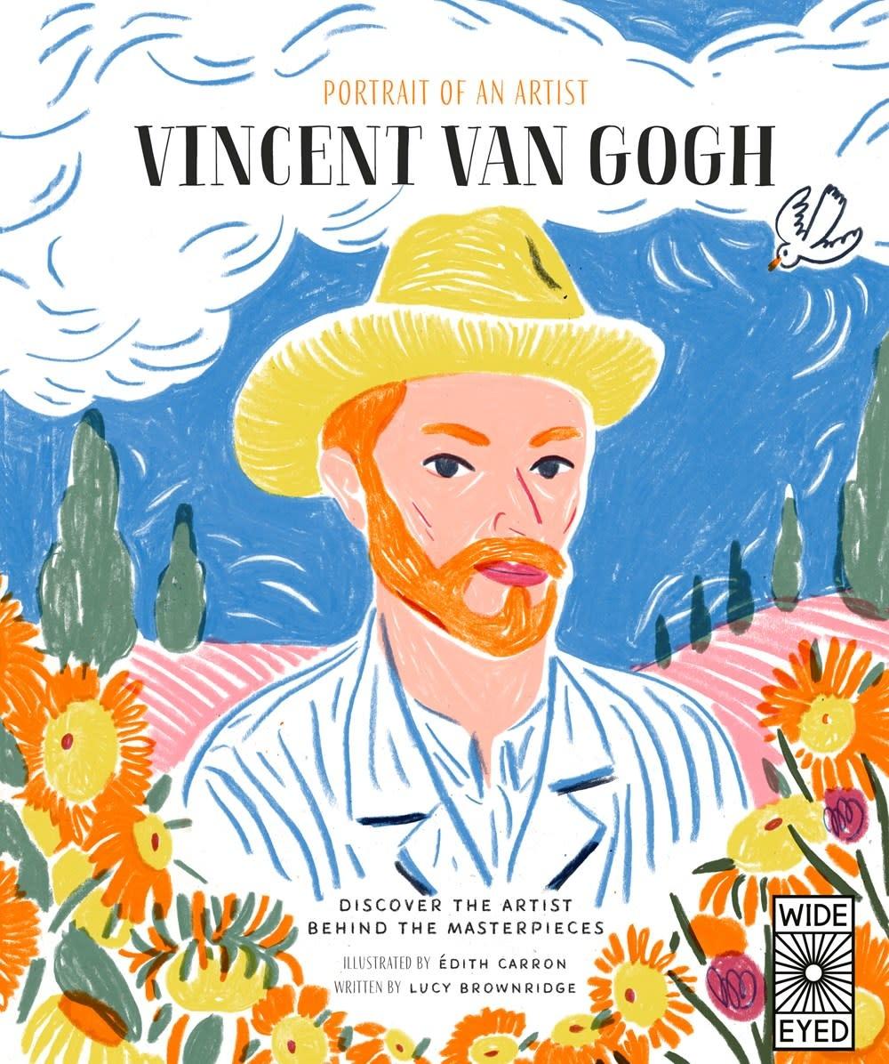 Wide Eyed Editions Portrait of an Artist: Vincent van Gogh