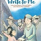 Charlesbridge Write to Me: Letters from Japanese American Children to...