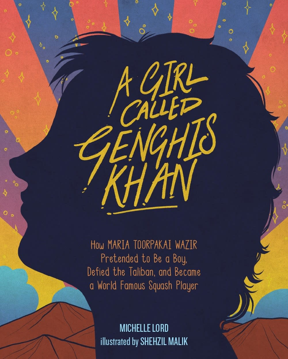 Sterling Children's Books A Girl Called Genghis Khan [Maria Toorpakai Wazir]