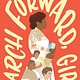 HMH Books for Young Readers March Forward, Girl: From Young Warrior to Little Rock Nine  [Melba Pattillo Beals]