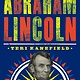 Abrams Books for Young Readers The Making of America: Abraham Lincoln