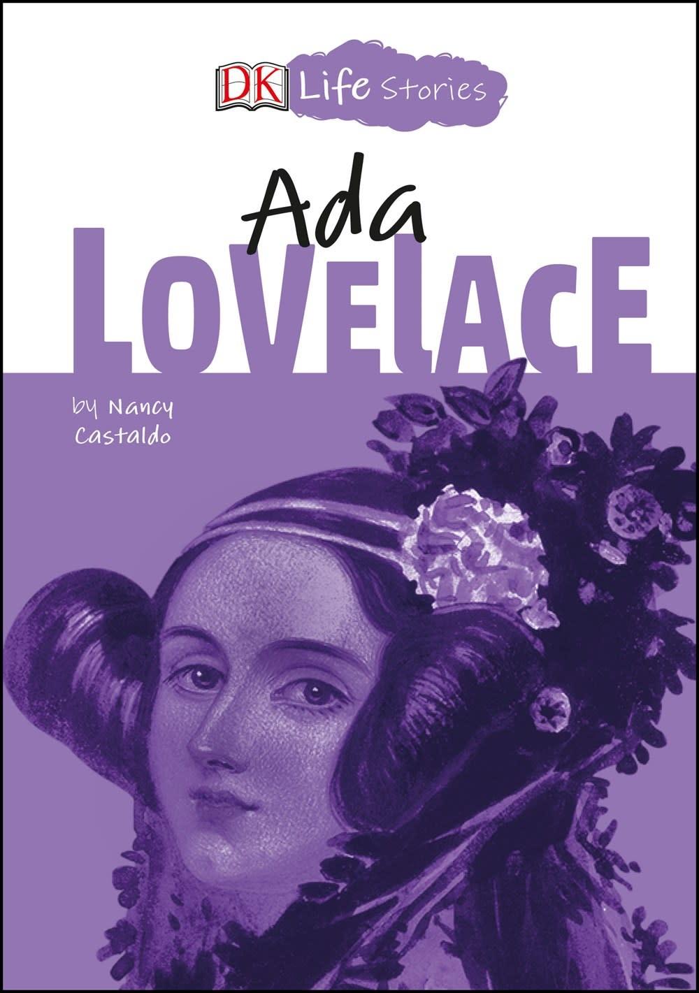 DK Children DK Life Stories: Ada Lovelace